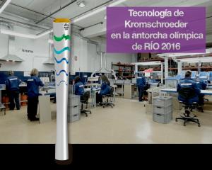 Tecnología de Kromschroeder en la antorcha olímpica de RÍO 2016