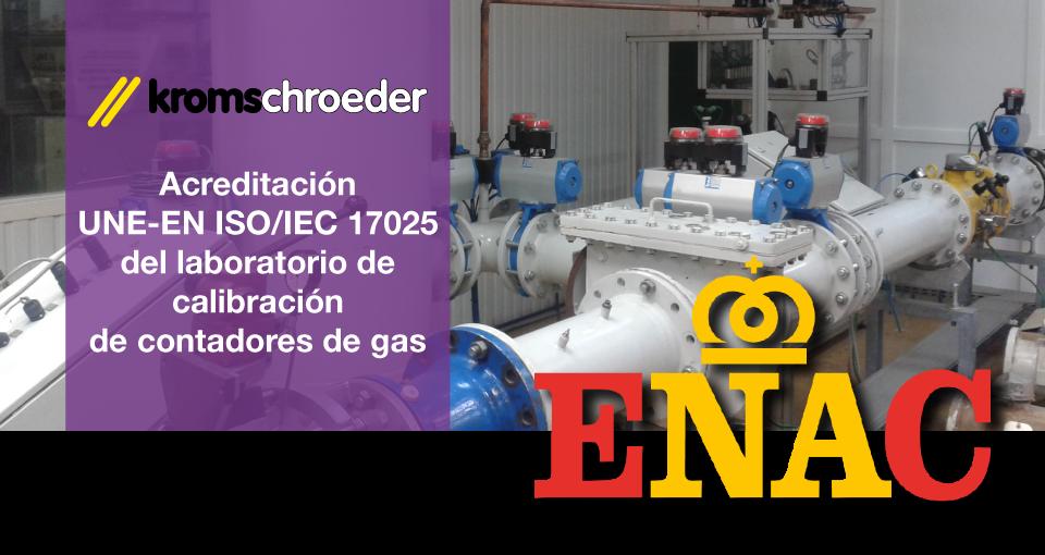 Acreditación ENAC UNE- EN ISO/IEC 17025 - Laboratorio ded calibración de contadores de Kromschroeder, S.A.